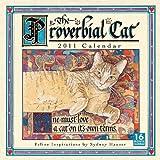 img - for Proverbial Cat 2011 Wall Calendar (Calendar) book / textbook / text book