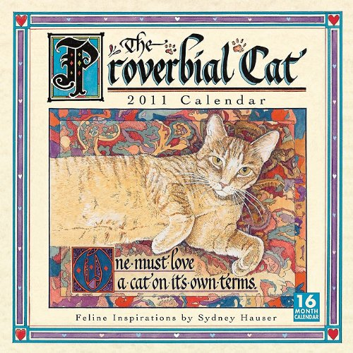 Download Proverbial Cat 2011 Wall Calendar (Calendar) ebook