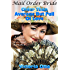 Mail Order Bride: Older Than Average But Full Of Love (A Clean Western Historical Romance)