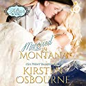 Married in Montana: At the Altar, Book 1 Hörbuch von Kirsten Osbourne Gesprochen von: Tiffany Williams