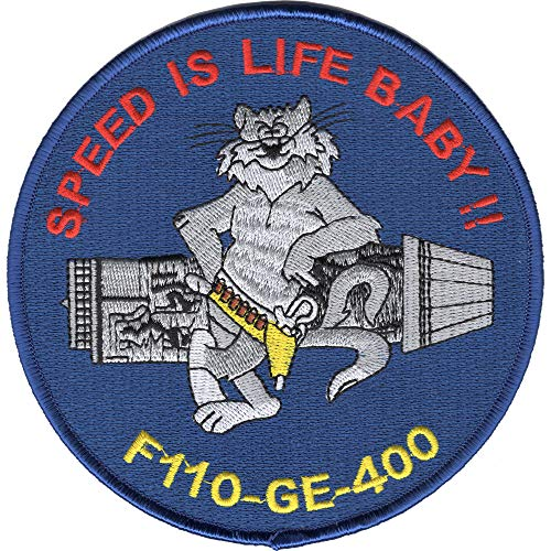 F-14 Tomcat F-110-Ge-400 Engine Patch Speed Is Life Baby