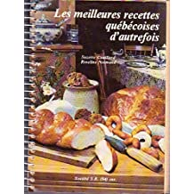 Les meilleures recettes québécoises d'autrefois