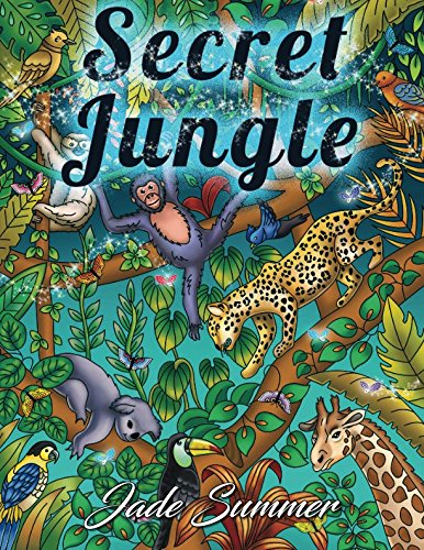 (Secret Jungle: An Adult Coloring Book with Exotic Tropical Animals, Mysterious Nature Scenes, and Flower Patterns for Relaxation)