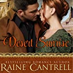 Desert Sunrise | Raine Cantrell