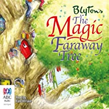 The Magic Faraway Tree: The Faraway Tree Series, Book 2 Audiobook by Enid Blyton Narrated by Kate Winslet