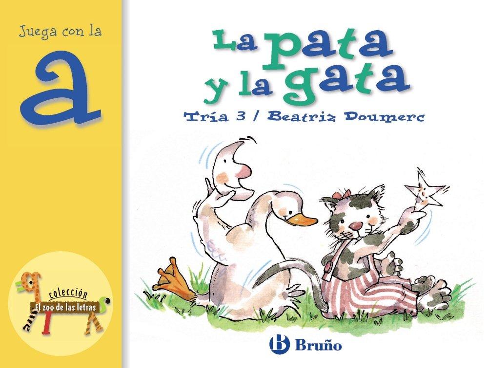 La pata y la gata: Juega con la a Castellano - A Partir De 3 Años ...