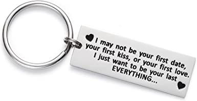 Keychain Gifts I May Not Be Your First Date Stainless Steel Engraved Key Rin/_EF