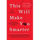 This Will Make You Smarter (New Scientific Concepts to Improve Your Thinking)