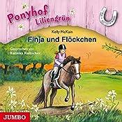 Finja und Flöckchen (Ponyhof Liliengrün 9) | Kelly McKain