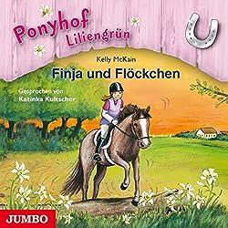 Finja und Flöckchen (Ponyhof Liliengrün 9)