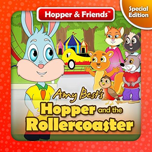 Hopper and the Rollercoaster (Hopper & Friends Book 0)