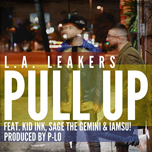 Pull Up (feat. Kid Ink, Sage t...