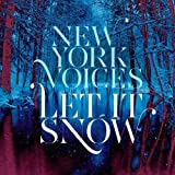 Let It Snow by New York Voices (2013-10-29)