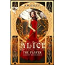 Alice, The Player (Serenity House Book 3)