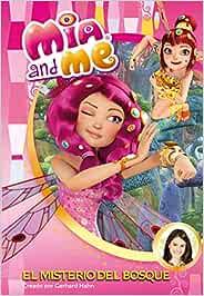 El misterio del bosque (Mia and Me. Novela): Amazon.es