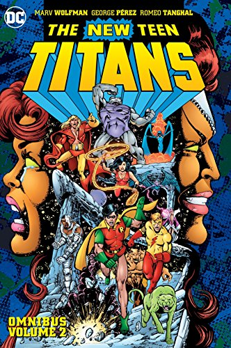 New Teen Titans Omnibus Vol. 2. (New Edition) (The New Teen Titans Omnibus) (Best Teen Titans Comics)