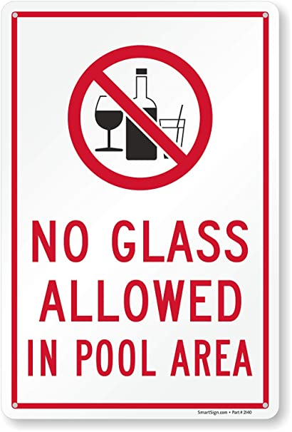 No Glass Allowed In Pool\