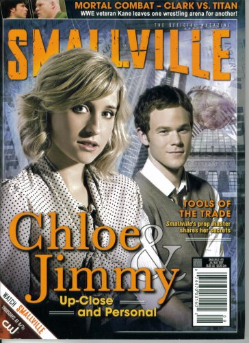 Smallville The Official Magazine #21 : Chloe & Jimmy - Up Close and Personal (July-August 2007)