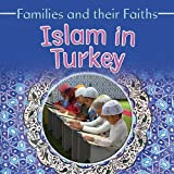 Islam in Turkey, Frances Hawker and Leyla Alicavusoglu, 0778750264