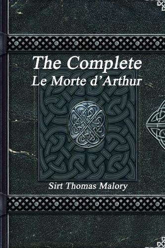 The Complete Le Morte d'Arthur ebook