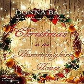 Christmas at the Hummingbird House | Donna Ball