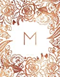 M Journal Notebook: Personalized Gift, Faux Rose Gold Monogram Journal With Initial (Journals For Women)