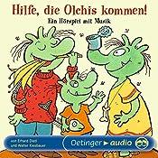 Hilfe, die Olchis kommen: Ein Hörspiel mit Musik | Erhard Dietl, Walter Kiesbauer