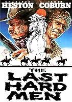The Last Hard Men