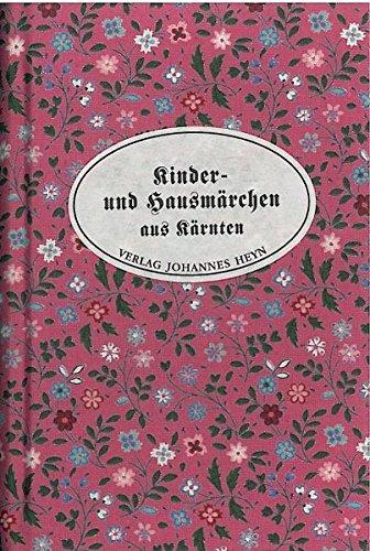 Kinder- und Hausmärchen aus Kärnten