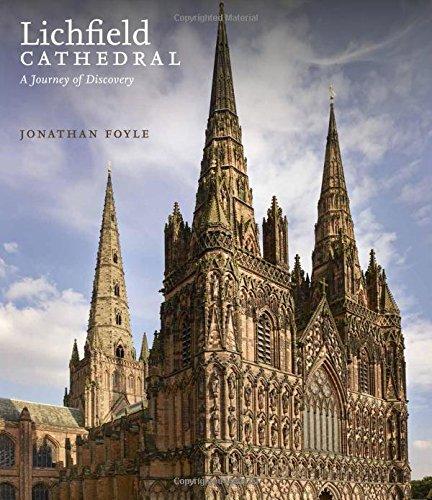 Lichfield Cathedral (Anglais) Broché – Illustré, 1 août 2016 Jonathan Foyle 1785510274 History: World Kunstgeschichte
