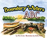Boundary Waters ABC, Wesley Erwin, 1591934982