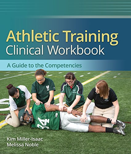 Athletic Training Clinical Workbook  A Guide to the Competencies Pdf