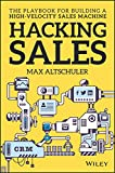 img - for Hacking Sales: The Playbook for Building a High-Velocity Sales Machine book / textbook / text book