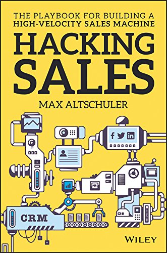Hacking Sales: The Playbook for Building a High-Velocity Sales Machine - Velocity Tips