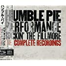 Humble Pie Performance: Rockin the Fillmore Complete Recordings