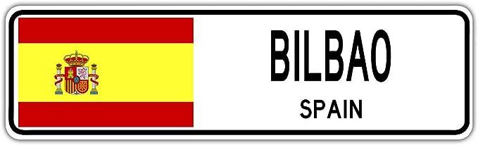 Bilbao - Señal de Calle de España, Bandera de España para Ciudad, Campo, para la Calle de la Calle, 10 x 40 cm: Amazon.es: Hogar