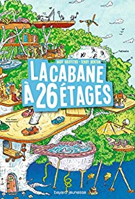 La cabane à 13 étages, tome 2 : La cabane à 26 étages par Andy Griffiths