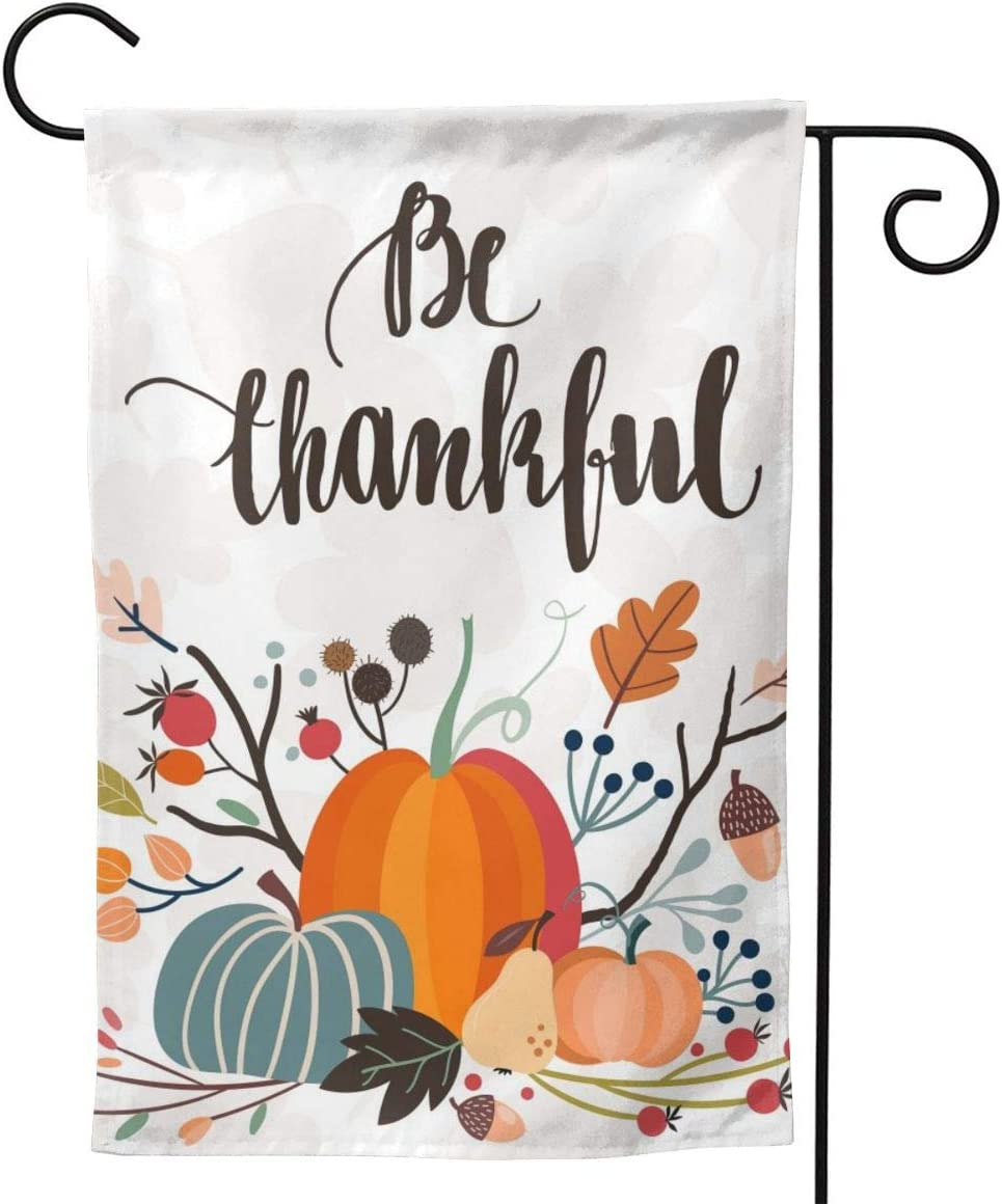 Welcome Happy Thanksgiving Day Turkey be Thankful Always Garden Flag Double Sided,Give Thanks Fall Autumn Harvest Mantle Banners Farmhouse Garden Yard Decorations 12x18inch