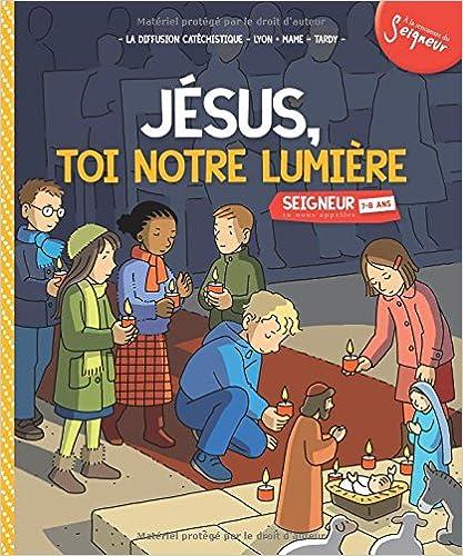 Lire un Jésus, toi notre lumière : Module 4 (7-8 ans) pdf, epub ebook