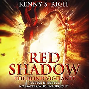Red Shadow - The Blind Vigilante Audiobook