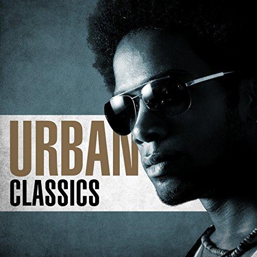 Urban Classics [Explicit]