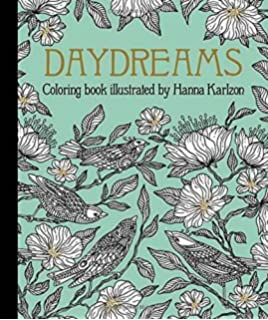 Daydreams Coloring Book Originally Published In Sweden As Dagdrommar Daydream Series