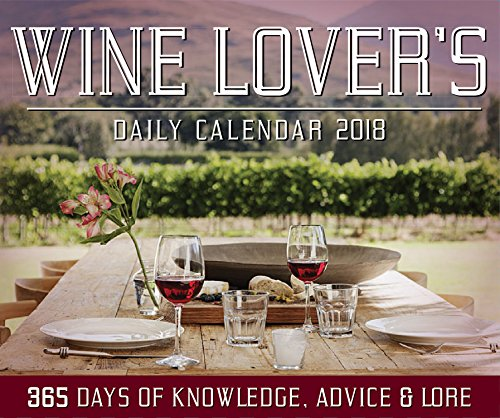 Wine Lover's Daily Calendar 2018 by Editors of Rock Point