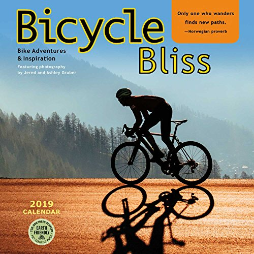 Bicycle Bliss 2019 Wall Calendar: Bike Adventures and Inspiration