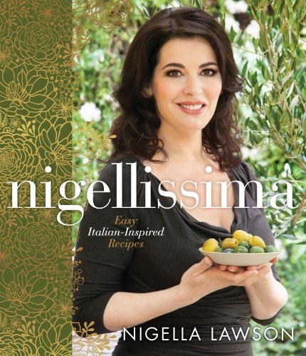 Nigellissima: Easy Italian-Inspired Recipes cover