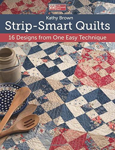 Strip Smart Quilts Designs Easy Technique product image