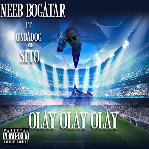 Olay Olay Olay (feat. Sito & Undadog)