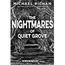 The Nightmares of Quiet Grove (The Downwinders Book 6)