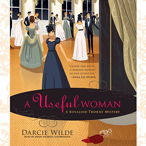 A Useful Woman: A Rosalind Thorne Mystery, Book 1 cover
