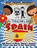 img - for Kids Travel Journal: My Travel Diary for Spain book / textbook / text book